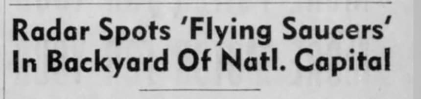 In 1952, 'Flying Saucers' Over Washington Sent the Press Into a Frenzy