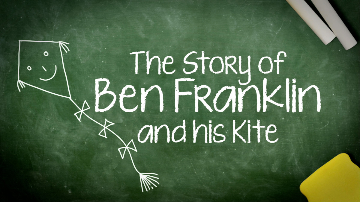 Kids History Ben Franklin And His Kite History