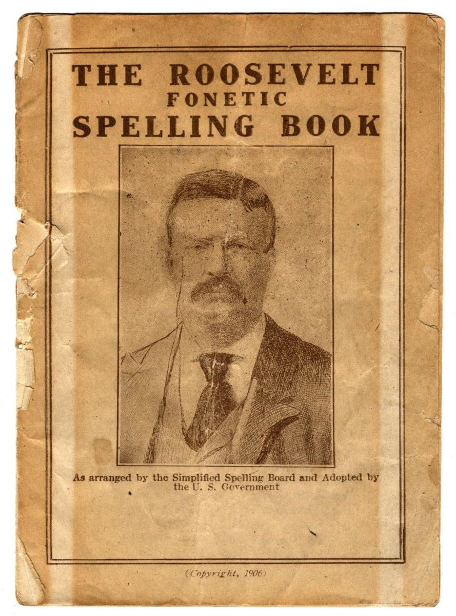 1906 Roosevelt Phonetic Spelling Book. (Credit: Theodore Roosevelt Birthplace National Historic Site)