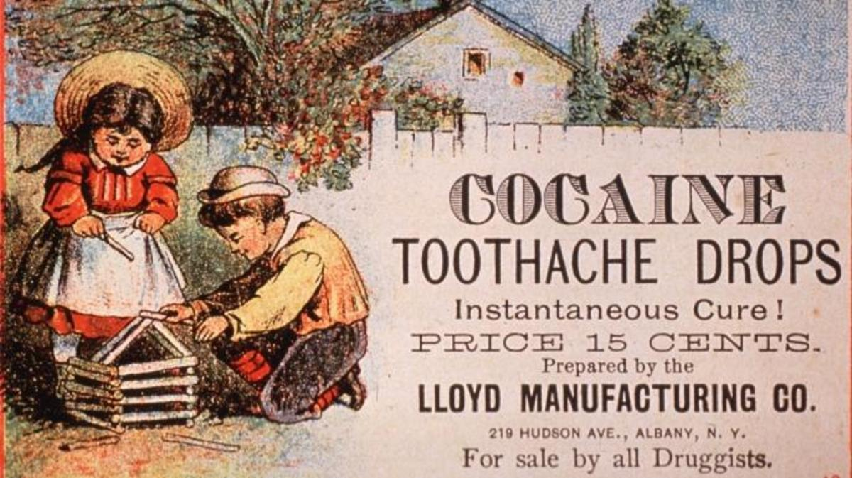 Advertisement for Cocaine Toothache Drops,1890. Courtesy National Library of Medicine. (Credit: Smith Collection/Getty Images).