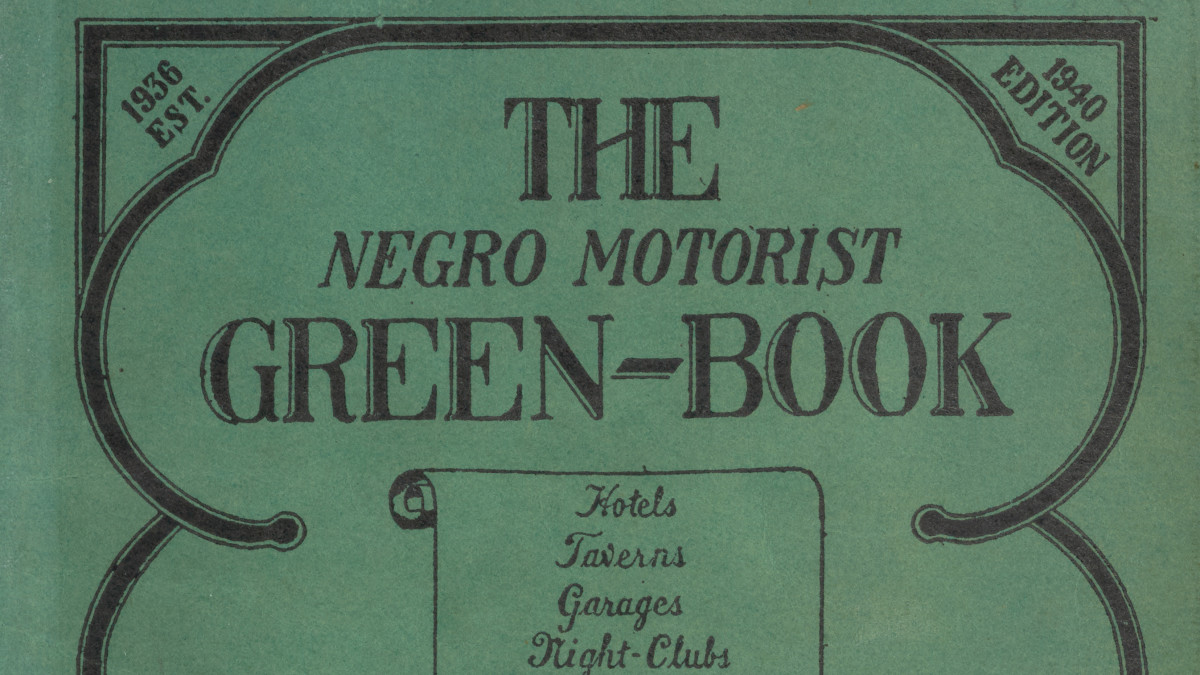 The Green Book: The Black Travelers' Guide to Jim Crow America