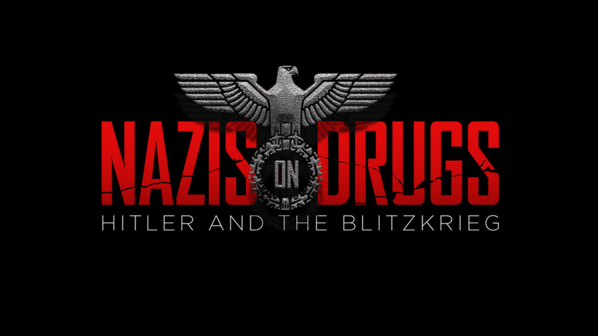 Preview: Nazis on Drugs: Hitler and the Blitzkrieg